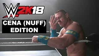 WWE 2K18 Cena (Nuff) Edition Reveal Trailer
