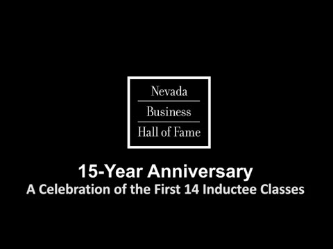 2016 Nevada Business Hall of Fame - 15 Year Retrospective Video