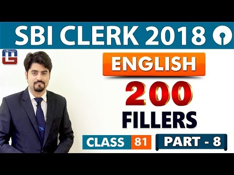 SBI Clerk Prelims 2018 | 200 Fillers | Part 8 | English | Live At 9 am | Class - 81