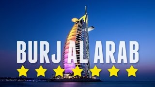 7 Star Hotel in Dubai - Burj al Arab!!