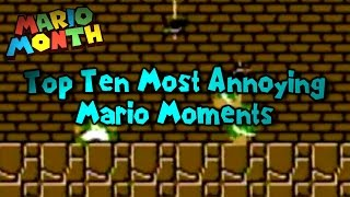 Top Ten Most Annoying Mario Moments