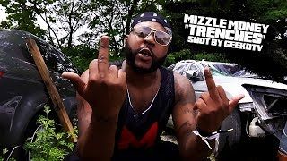 """Mizzle Money """"Trenches"""" Shot By @GeekdTV"""