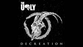The Ugly - I Am Death
