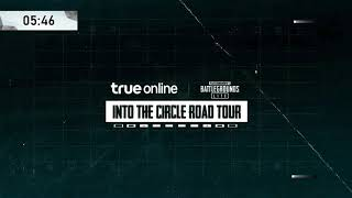 PUBG LITE INTO THE CIRCLE ROAD TOUR by True Online EP.2