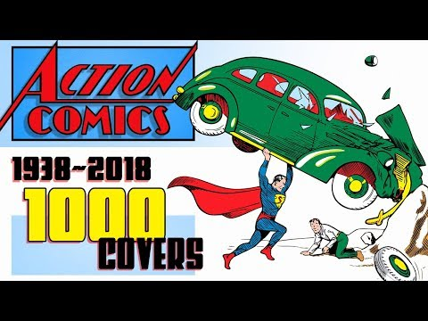 80 Years of  Action Comics covers from 1938 to 2018 Action Comics 1000