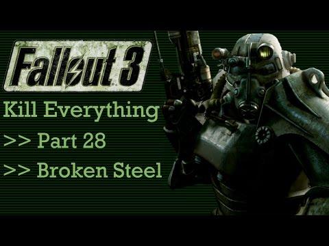 Fallout 3: Kill Everything - Part 28 - Broken Steel