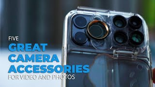 Five Great Accessories to Improve Your Video and Photos