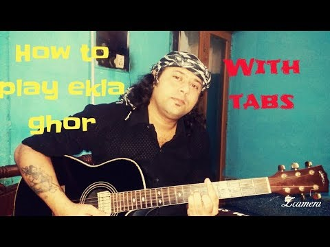 How to play easily ekla ghor (একলা ঘর) song in guitar chords | Guitar tutorial