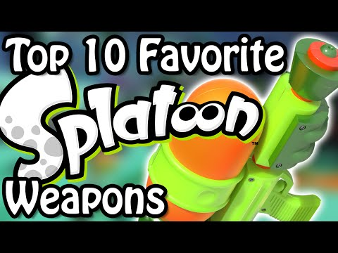 Top 10 Favorite Splatoon Weapons