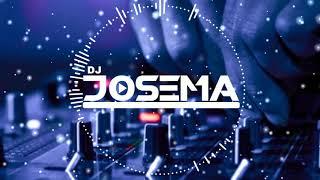 DJ JOSEMA - MINIMIX DAME TU COSITA