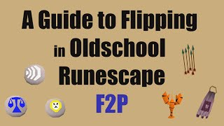 [OSRS] A beginner Tutorial to Flipping in F2P Runescape - Easiest Way to Make Millions!!!  [ 2016 ]