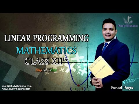 Mathematics Linear Programming for Class XII Video Lecture by Puneet Dogra Sir
