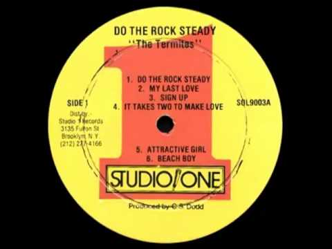 The Termites - My Last Love - (Do The Rock Steady) streaming vf