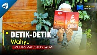 Taskita - Detik Detik Wahyu  Muhammad Sang Yatim