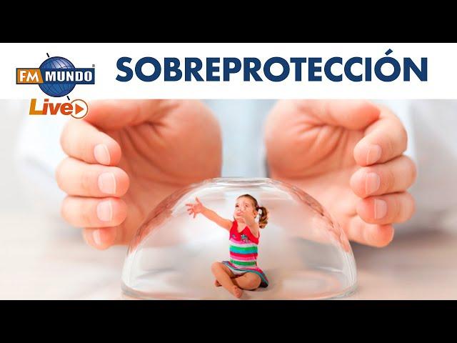 Progenitores sobreprotectores: pros y contras - Mundo Express