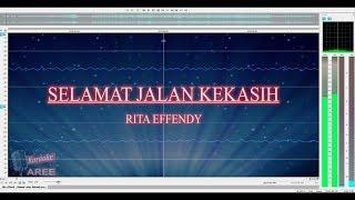 Selamat Jalan Kekasih - Rita Effendy   (HQ Karaoke + Lirik)