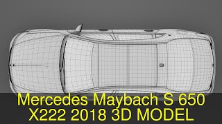 3D Model of Mercedes Maybach S 650 X222 2018 Review