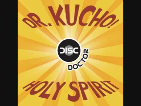 Клип Dr. Kucho! - Holy Spirit