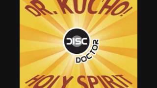 Dr. Kucho! - Holy Spirit (Old School Mix)