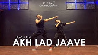 Akh Lad Jaave | Loveratri | Kiran J | DancePeople Studios