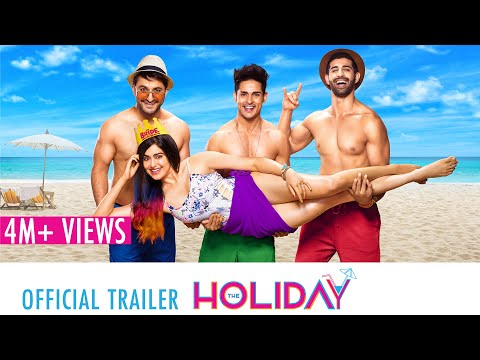 The Holiday | Official Trailer | Priyank Sharma, Adah Sharma, Aashim Gulati, Veer Rajwant Singh