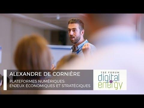 TSE Forum 2017 - Alexandre de Cornière - Plateformes numériques