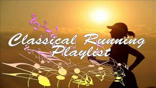Classical Running Playlist - Classical Music for Running