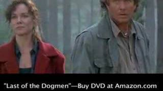 """Last of the Dogmen"" Tom Berenger, Barbara Hershey Clip #5"