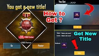 How to Get PUBG Partner Title in PUBG Mobile | PUBG Mobile New Title PUBG Partner 2020