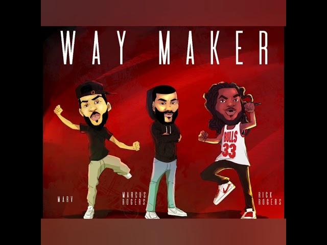 God Is A Way Maker!