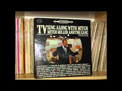 HAPPY DAYS ARE HERE AGAIN - TV SING ALONG WITH MITCH - MITCH MILLER (1961)