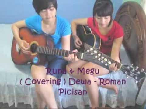 Dewa - Roman Picisan (Cover) by Megu & Runa
