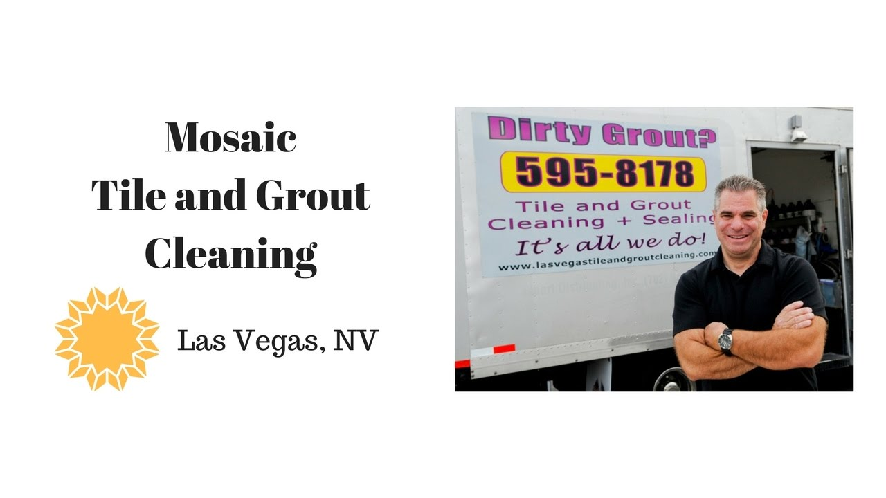 Mosaic Tile And Grout Cleaning Las Vegas Youtube