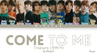 Download Mp3 Treasure  트레저  - Come To Me  들어와   Color Coded/han/rom/eng Lyrics