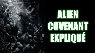 ALIEN COVENANT: LES INCOHÉRENCES EXPLIQUÉES! --- SPOILERS!!!!