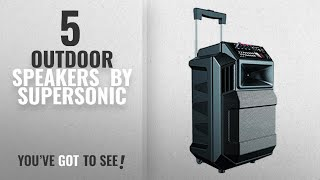 Top 10 Supersonic Outdoor Speakers [2018]: SuperSonic IQsound Wireless Bluetooth Portable DJ
