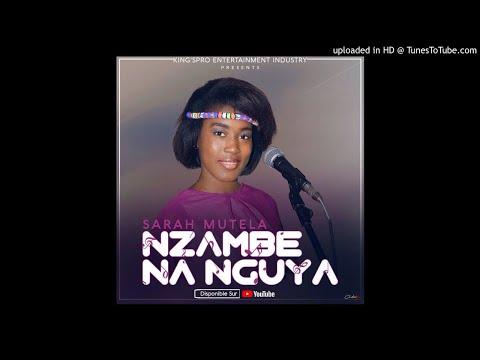 Sarah Mutela- Nzambe na nguya