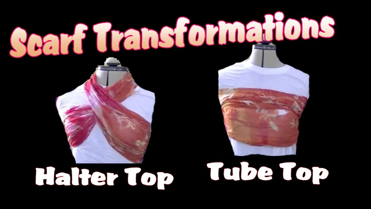 diy halter top tube top scarf transformation video. Black Bedroom Furniture Sets. Home Design Ideas