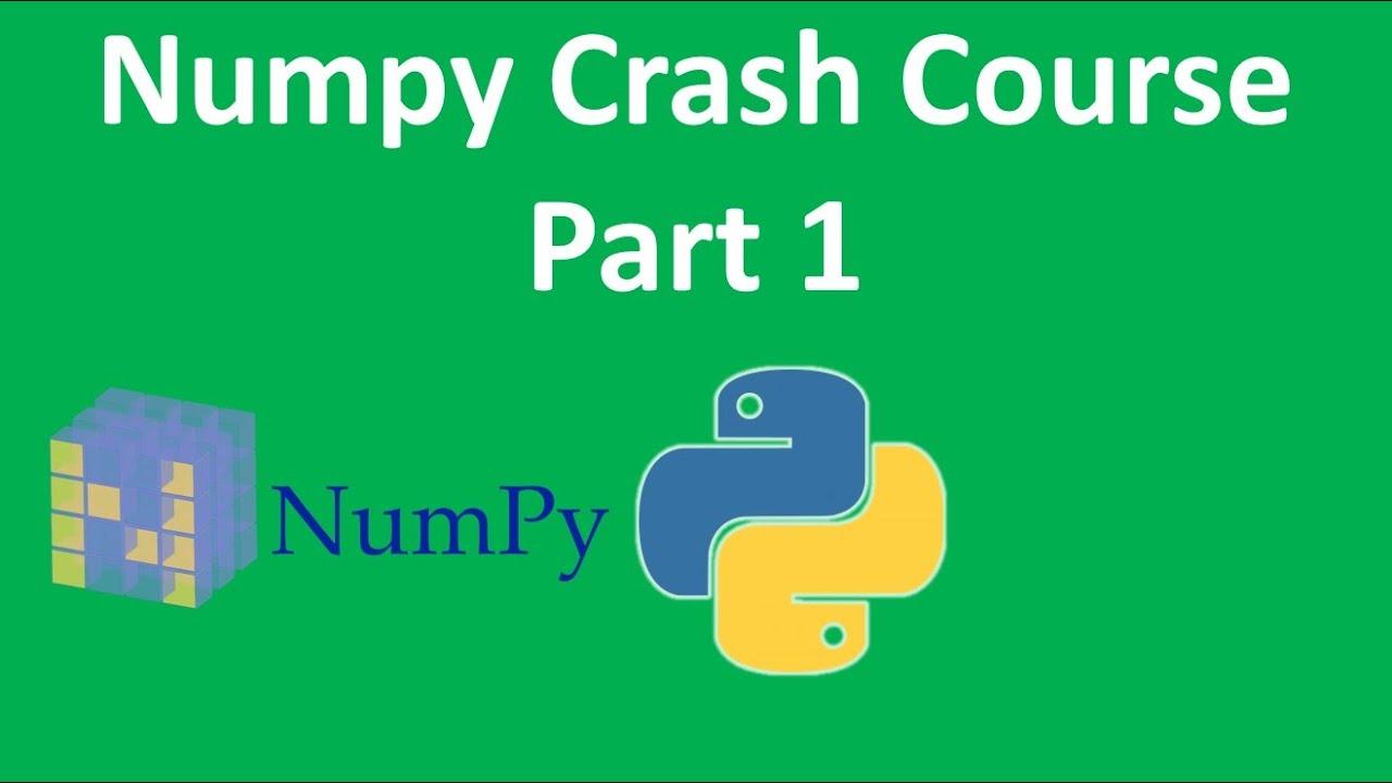 Numpy Crash Course in 90 Minutes Part 1 | Numpy Python Tutorial | Numpy  Full Course | Kgp Talkie
