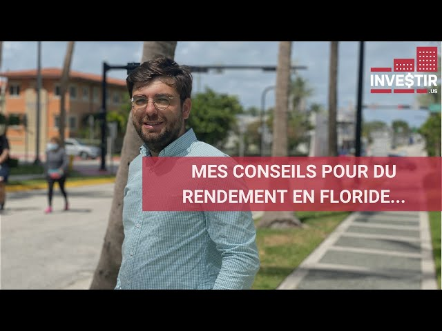 INVESTISSEMENT IMMOBILIER EN FLORIDE : MES 3 CONSEILS