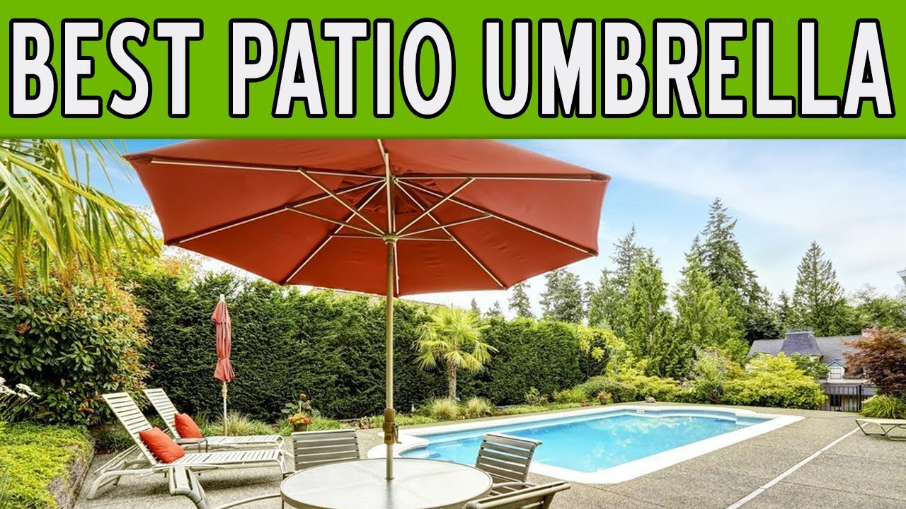 13 Best Patio Umbrellas 2018