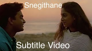 Download Snegithane | Alaipayuthey| Subtitle MP3 song and Music Video