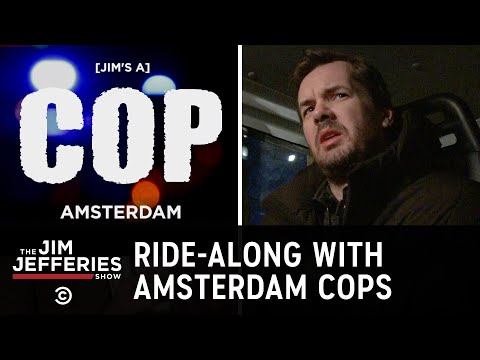 Riding Along with Amsterdam Cops - The Jim Jefferies Show