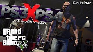 GTA V: Comparativo PS3 X PS4 - Analisando o Trailer!