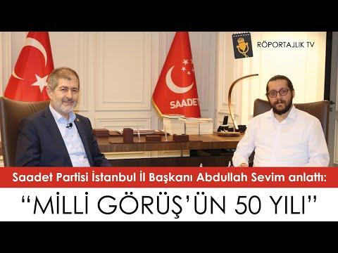 Milli Görüş'ün 50 Yılı | ABDULLAH SEVİM