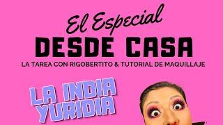 EL ESPECIAL DESDE CASA -- La india Yuridia