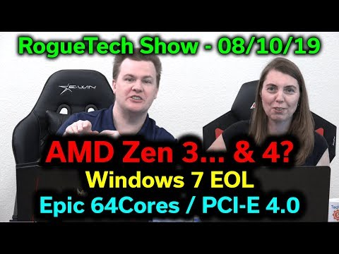 AMD Zen 3    & 4? — Windows 7 EOL — Epyc 64 Cores — Samsung NVMe PCI-E 4 0  — RTS 08/10/2019