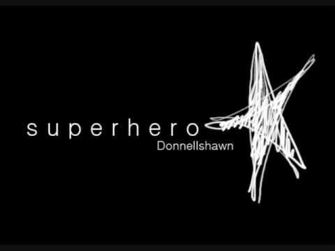 superhero - donnell shawn [w/lyrics]