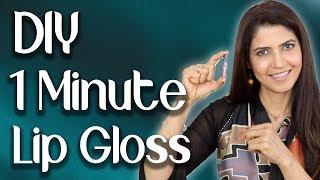 DIY 1 minute Lip Gloss - Ghazal Siddique