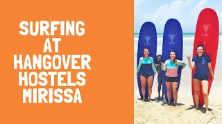 Hangover Hostels - #Surfing in #Mirissa - #LearntoSurf with our Expert Instructors
